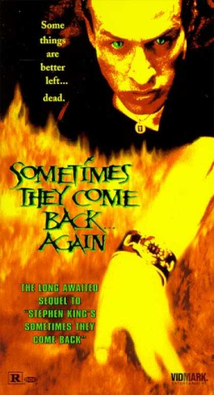 VHS Videos - Sometimes They Come Back Again