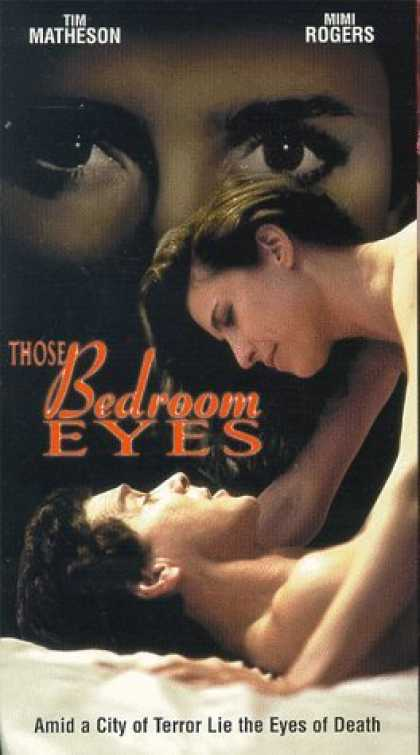 VHS Videos - Those Bedroom Eyes