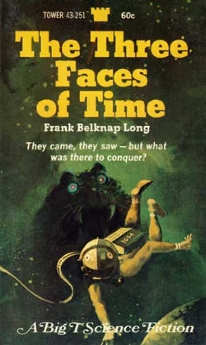 Vintage Books - The Three Faces of Time - Frank Belknap Long
