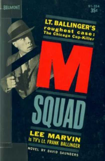 Vintage Books - M Squad the Case of the Chicago Cop-killer - David Saunders