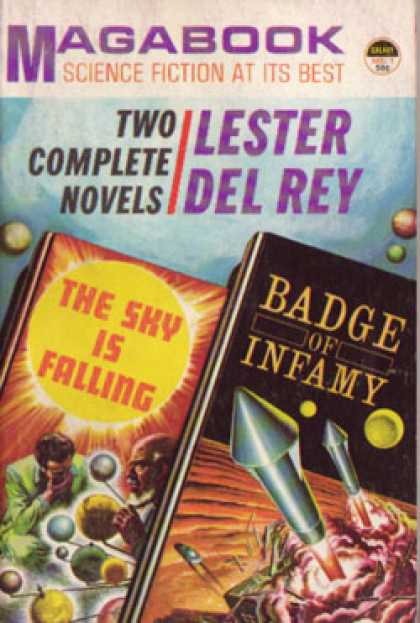 Vintage Books - Two Complete Novels : The Sky Is Falling/badge of Infamy - Lester Del Rey