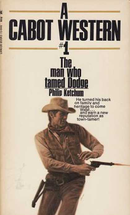 Vintage Books - The Man Who Tamed Dodge - Philip Ketchum