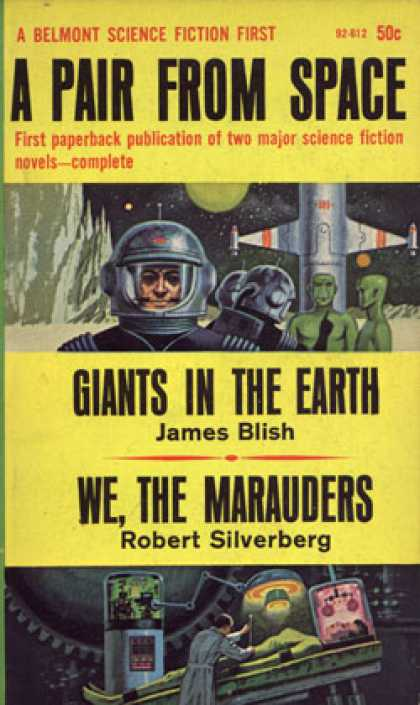 Vintage Books - A Pair From Space: Giants In the Earth & We, the Marauders - Robert Silverberg