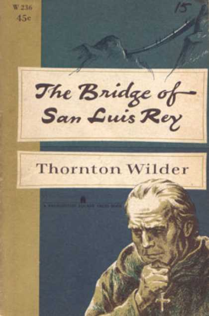 Vintage Books - The Bridge of San Luis Rey - Thornton Wilder