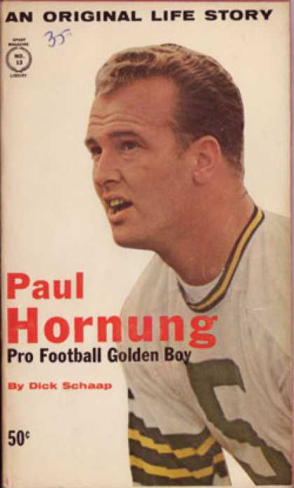 Vintage Books - Paul Hornung the Golden Boy - Dick Schaap