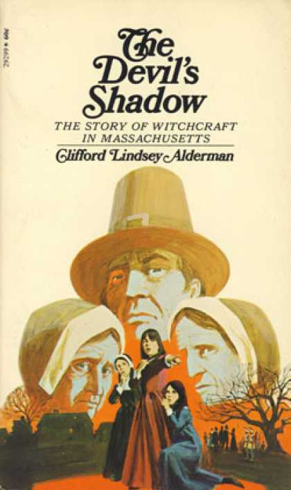 Vintage Books - The Devil's Shadow the Story of Withcraft In Massachusetts