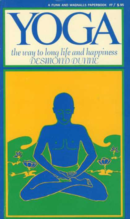 Vintage Books - Yoga: The Way To Long Life and Happiness - Desmond Dunne
