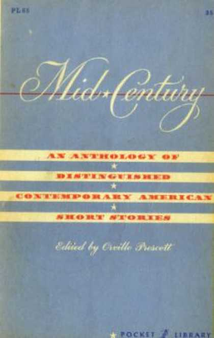 Vintage Books - Mid-century: An Anthology of Distinguished Contemporary American Short Stories -