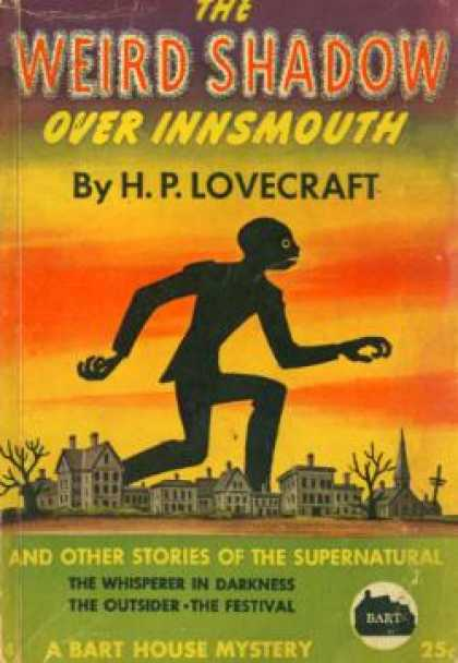 Vintage Books - The Weird Shadow Over Innsmouth: And Other Stories of the Supernatural - H. P. L