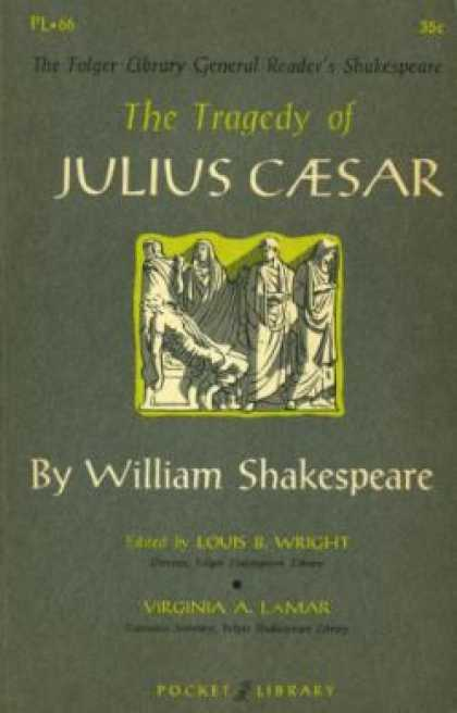 an analysis of the tragic hero in the play julius caesar by william shakespeare William shakespeare - julius caesar: classical in its notion of tragic character it shows what shakespeare had to learn from shakespeare play to.