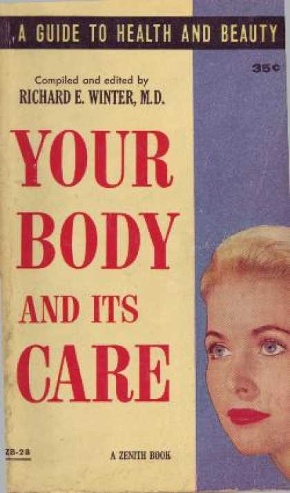 Vintage Books - Your Body and Its Care - Richard E. Winter