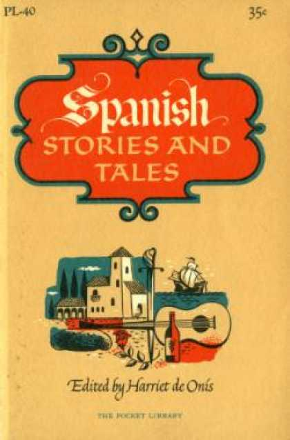 Vintage Books - Spanish Stories and Tales - Harriet De Onis