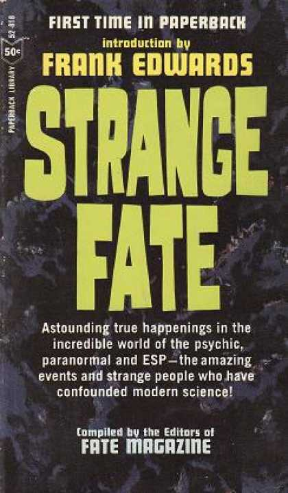 Vintage Books - Strange Fate: Compiled By the Editors of Fate Magazine - Frank Edwards