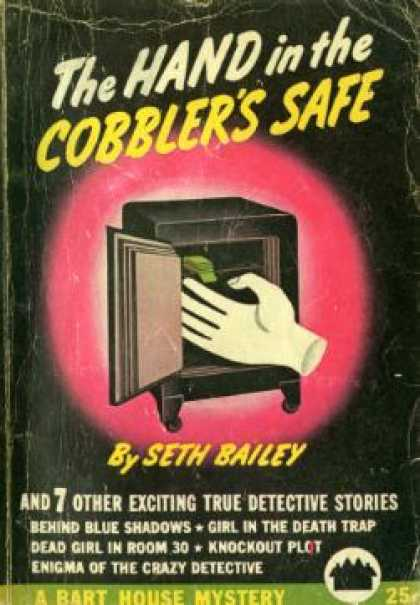 Vintage Books - The Hand In the Cobbler's Safe and Seven Other Excitingtrue Detective Stories -