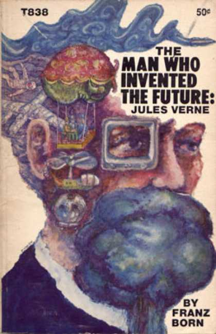 Vintage Books - Jules Verne: The Man Who Invented the Future - Franz Born