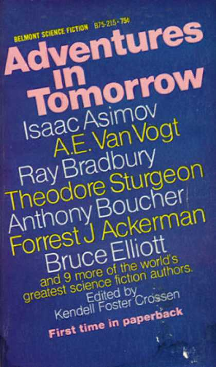 Vintage Books - Adventures In Tomorrow - Isaac Asimov, A.E. Van Vogt, Ray Bradbury