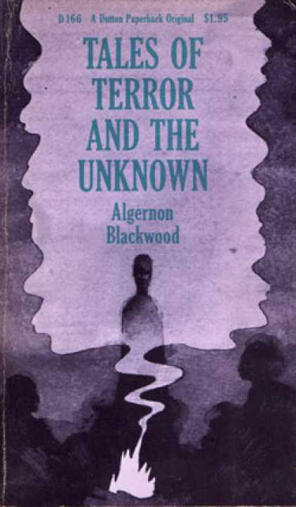 Vintage Books - Tales of Terror and the Unknown - Algernon Blackwood