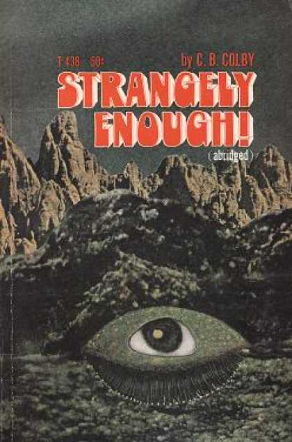 Vintage Books - Strangely Enough! - C. B Colby