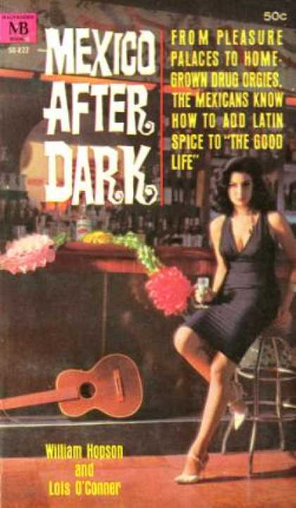 Vintage Books - Mexico After Dark (macfadden Mb 75-229 - William; Lois O'conner Hopson