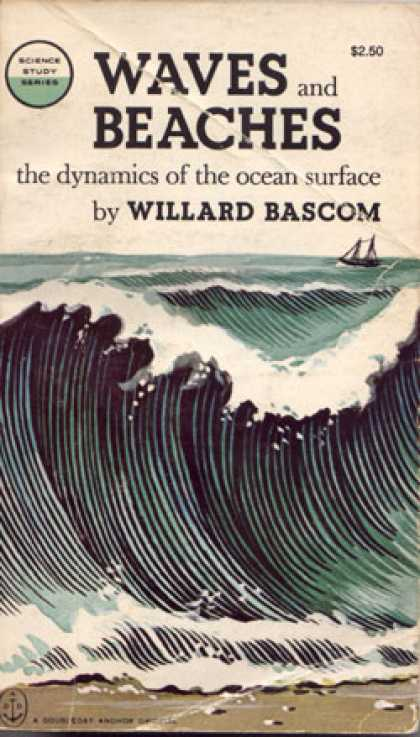 Vintage Books - Waves and Beaches;: The Dynamics of the Ocean Surface - Willard Bascom