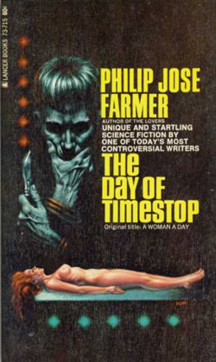 Vintage Books - The Day of Timestop (vintage Lancer 73-715) - Philip Jose Farmer