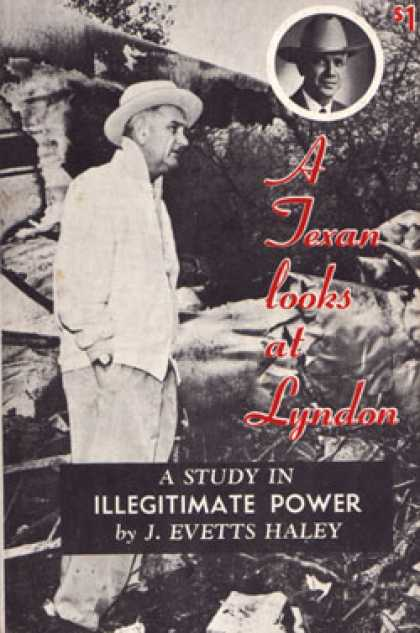 Vintage Books - A Texan Looks at Johnson: A Study In Illegitimate Power