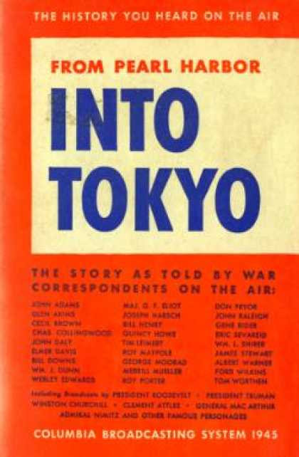 Vintage Books - From Pearl Harbor Into Tokyo: The Story As Told By War Correspondents On the Air