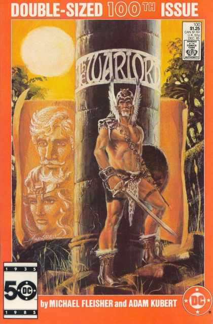 Warlord 100 - Double-sized 100th Issue - Michael Fleisher - Adam Kubert - Sword - Dollar Comics - Mike Grell