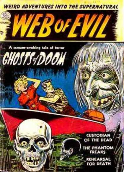 Web of Evil 19 - Ghosts Of Doom - Custodian Of The Dead - Wierd Adventures Into The Supernatural - The Phantom Freaks - Reheasal For Death