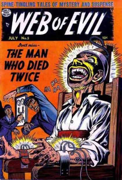 Web of Evil 5 - Electric Chair - Man Who Died Twice - Laughing - Ha Ha Ha - Mystery And Suspense