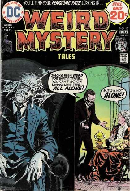 Weird Mystery Tales 12 - The Lime Of Superstars - Dollar Comics - Approved By The Comics Code Authority - No12 July - All Alone - Luis Dominguez