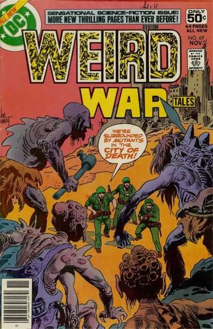 Weird War Tales 69 - Sensational Science-fiction Issue - More New Thrilling Pages Than Ever Before - Dollar Comics - City Of Death - Approved By Comics Code Authority