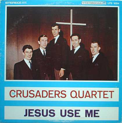 Weirdest Album Covers - Crusaders Quartet (Jesus Use Me)