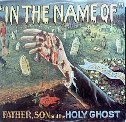 Weirdest Album Covers - Father, Son & The Holy Ghost (In The Name Of...)
