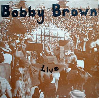Weirdest Album Covers - Brown, Bobby (Live) - 1