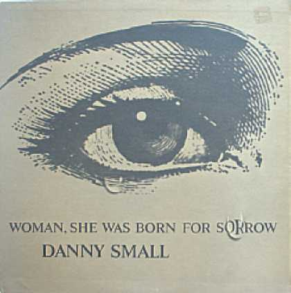 Weirdest Album Covers - Small, Danny (Woman, She Was Born For Sorrow)