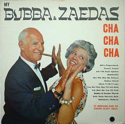 Weirdest Album Covers - Menchin, Sy (My Bubba & Zaedas Cha Cha Cha)