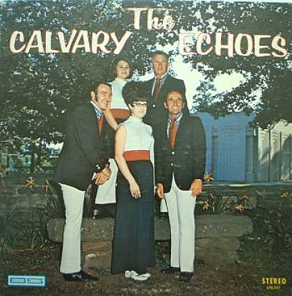 Weirdest Album Covers - Calvary Echoes (self-titled)