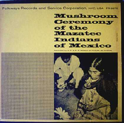 Weirdest Album Covers - Mazatec Indians (Mushroom Ceremony Of The Mazatec Indians Of Mexico)