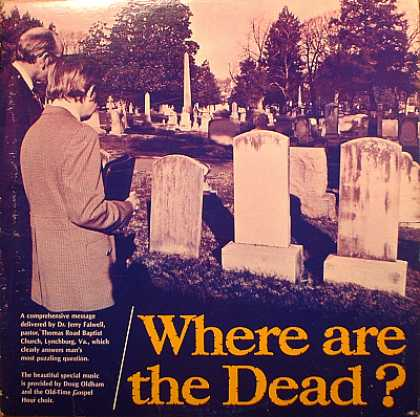 Weirdest Album Covers - Falwell, Rev. Jerry (Where Are The Dead?)