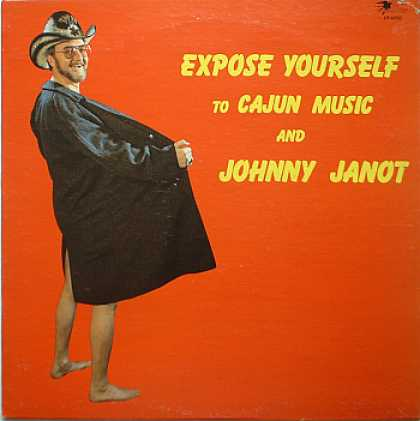 Weirdest Album Covers - Janot, Johnny (Expose Yourself To Cajun Music)