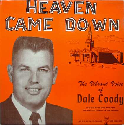 Weirdest Album Covers - Coody, Dale (Heaven Came Down)