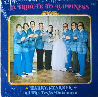 Weirdest Album Covers - Czarnek, Harry & The Texas Dutchmen (A Tribute To Happiness)