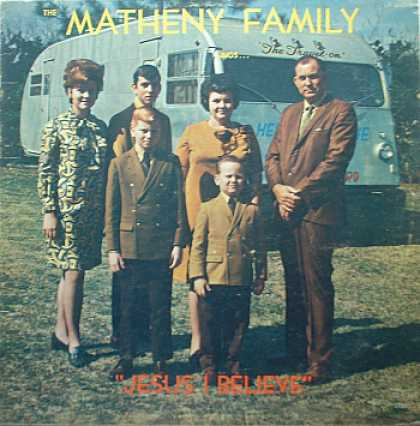 Weirdest Album Covers - Matheny Family (Jesus I Believe)