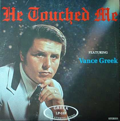 Weirdest Album Covers - Greek, Vance (He Touched Me)