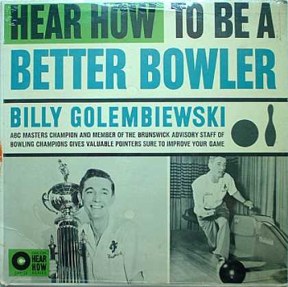 Weirdest Album Covers - Golembiewski, Billy (Hear How To Be A Better Bowler)