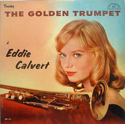 Weirdest Album Covers - Calvert, Eddie (The Golden Trumpet)