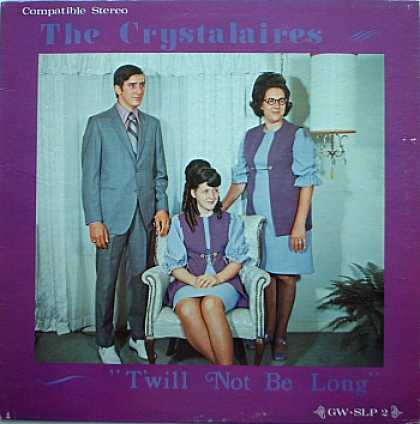 Weirdest Album Covers - Crystalaires, The (T'Will Not Be Long)