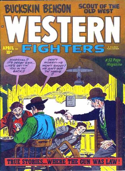 Western Fighters 29 - Buckskin Benson - Scout Of The Old West - True Stories Where The Gun Was Law - Saloon Revolver