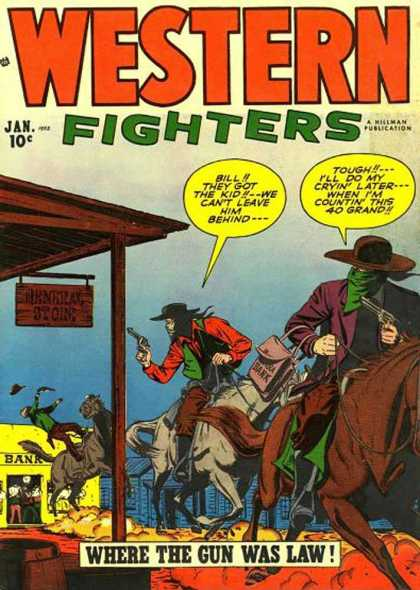 Western Fighters 38 - Gun - Law - Bank Robbery - 40 Grand - Bill